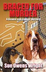 Braced for Murder by Sue Owens Wright
