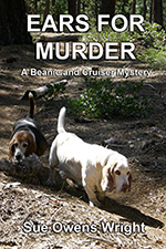 Ears for Murder by Sue Owens Wright
